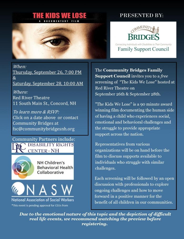 """The Community Bridges Family Support Council invites you to afree screening of  """"The Kids We Lose"""